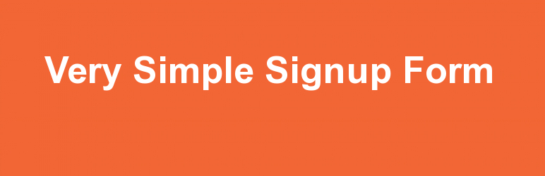 Very Simple Signup Form