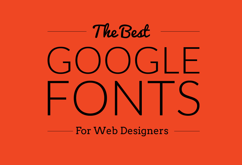 25 Best Google Web Fonts for Designers 2019 - DesignOrbital